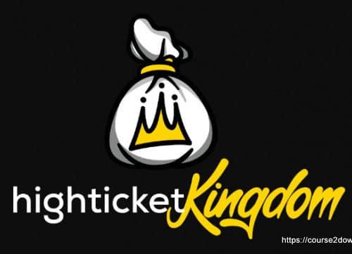 High Ticket Kingdom By Nate Hurst