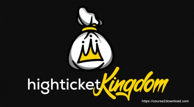 High Ticket Kingdom By Nate Hurst