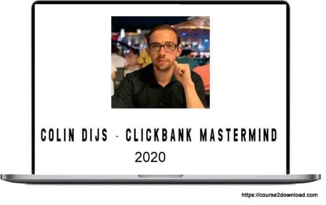 Clickbank Mastermind 2020 By Colin Dijs
