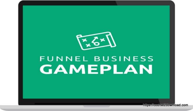 The Funnel Business Gameplan - Michael Killen