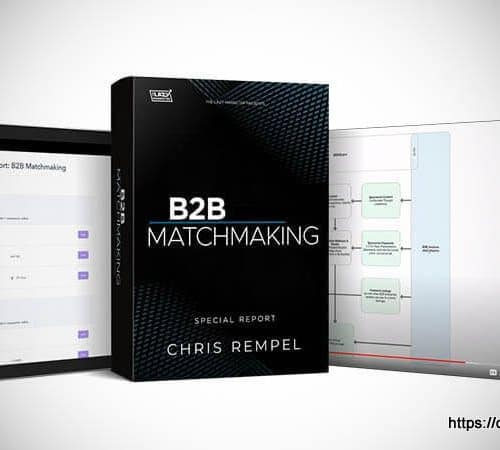 B2B Matchmaking Special Report - Chris Rempel